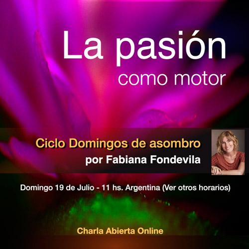 La pasión como motor